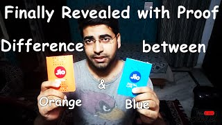 Difference b/w Blue and Orange Reliance Jio sim - Finally revealed with proof