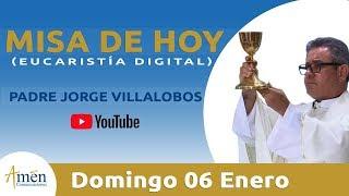 Misa de Hoy (Eucaristía Digital) Domingo 06 Enero 2019 - Padre Jorge Villalobos