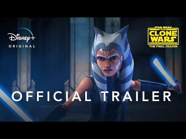 Star Wars: The Clone Wars | Official Trailer | Disney+ thumbnail