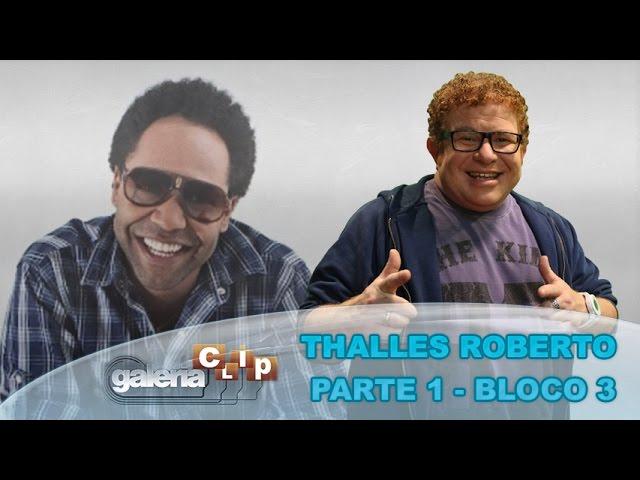 Galeria Clip - Especial - Thalles Roberto - Parte 1 - (bloco 3 de 3) 17-10-2014