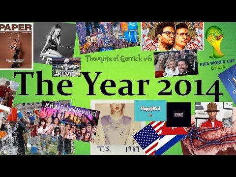 Thoughts of Garrick #6 | The Year 2014