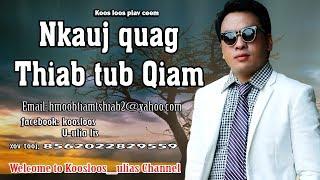 Nkauj Quag thiab Tub Qiam 1/20/2017