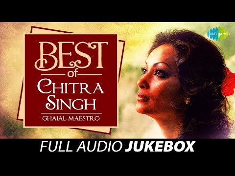 Best Of Chitra Singh - Ghazal Maestro - Juke Box Full Song - Chitra Singh Ghazals video