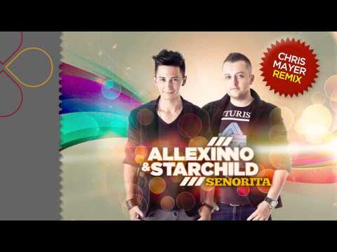 Sonerie telefon » Allexinno & Starchild – Senorita (Chris Mayer Remix)