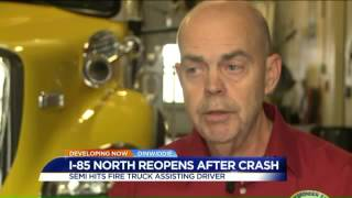 I-85 accident leaves fire engine split in half: 'It's the first time I've seen a cab knocked off'