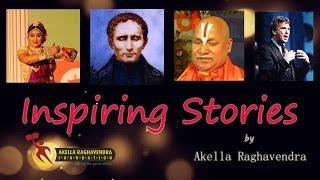 INSPIRING STORIES    AKELLA RAGHAVENDRA