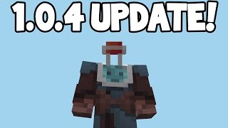 Minecraft Pocket Edition - 1.0.4 Update! - ALL NEW FEATURES!