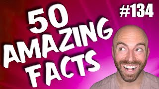 50 AMAZING Facts to Blow Your Mind! #134