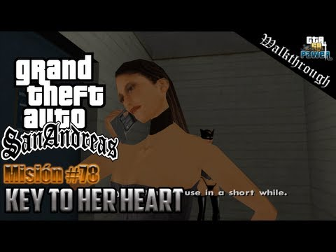 GTA San Andreas - Misión 78: Key To Her Heart - HQ