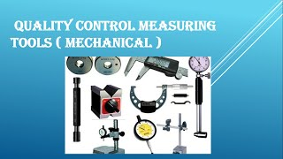 QUALITY CONTROL MEASURING TOOLS MECHANICAL
