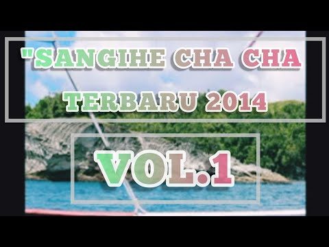 Sangihe Chacha Terbaru 2014 video