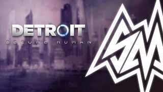 SayMaxWell - Detroit: Become Human - Main Theme [Remix]
