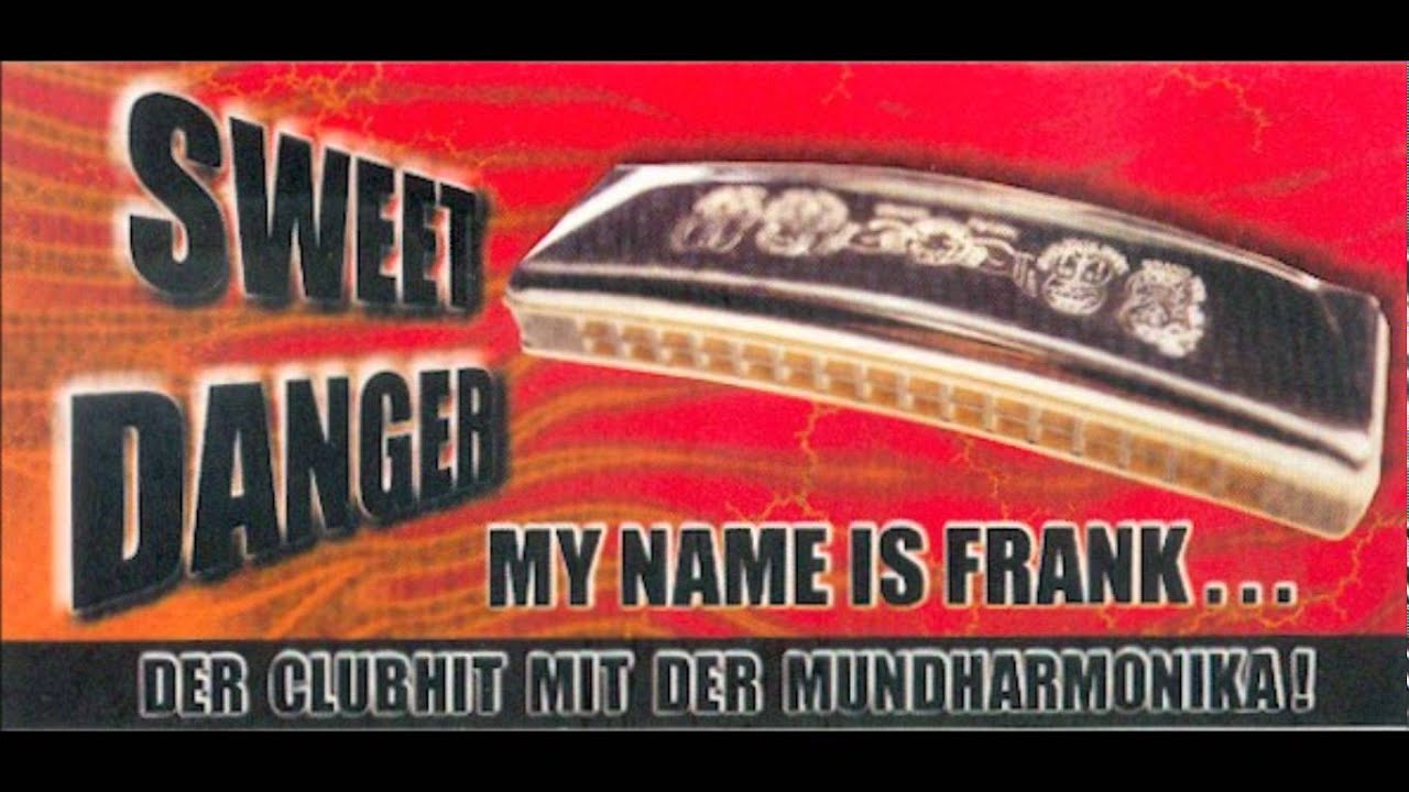 Sweet Danger My Name Is Frank...