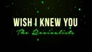 download lagu The Revivalists - Wish I Knew You Full Tilt gratis