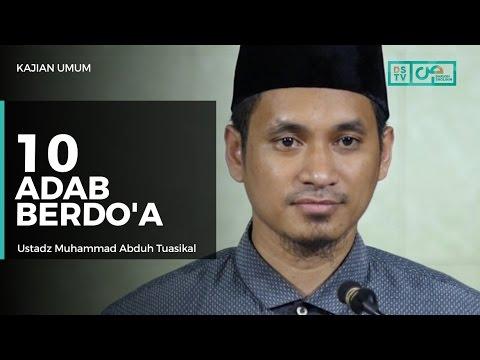 10 Adab Berdoa - Ustadz M Abduh Tuasikal