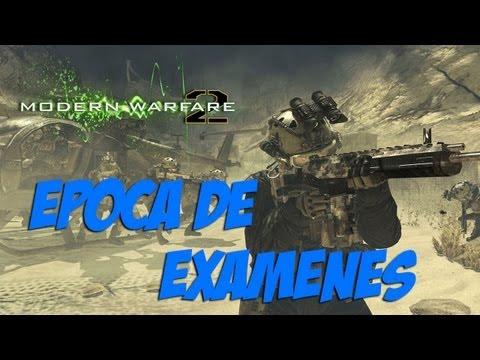 Época de exámenes | Call of Duty Modern Warfare 2