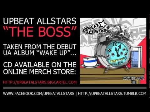 Upbeat Allstars - The Boss [Album Version]