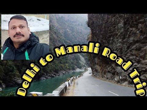 Chennai - Delhi - Manali Journey # Road Trip # Manali Tour Package