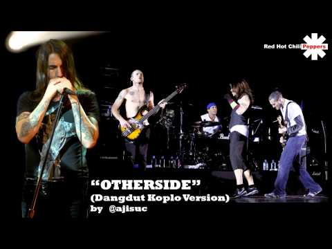 Red Hot Chili Peppers - Otherside [dangdut Koplo Version] video