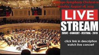 LIVESTREAM: Chicago Symphony Orchestra (LIVE) at Highland Park IL US