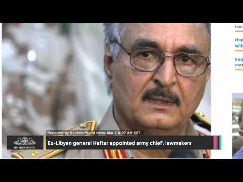 Ex-Libyan General Haftar Appointed Army Chief: Lawmakers