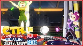 Crash Team Racing Nitro-Fueled - The Online Racer Season 5 Episode 1