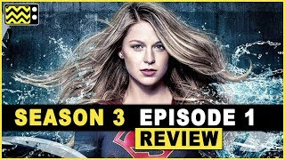 Supergirl Season 3 Episode 1 Review & AfterShow   AfterBuzz TV