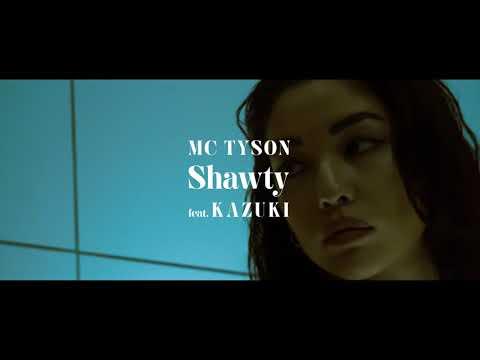Download Lagu MC TYSON - Shawty feat. KAZUKI from DOBERMAN INFINITY .mp3