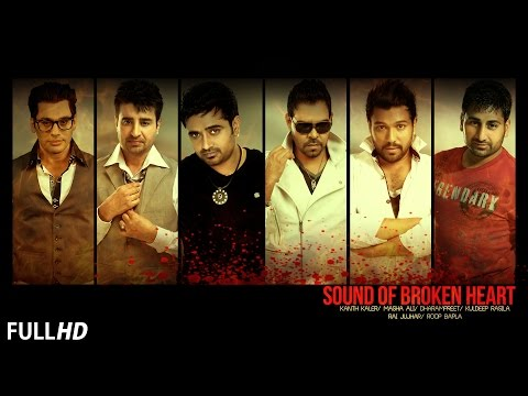 Sound Of Broken Heart || Sad Songs 2015 || New Punjabi Songs || Latest Punjabi Songs 2015 video