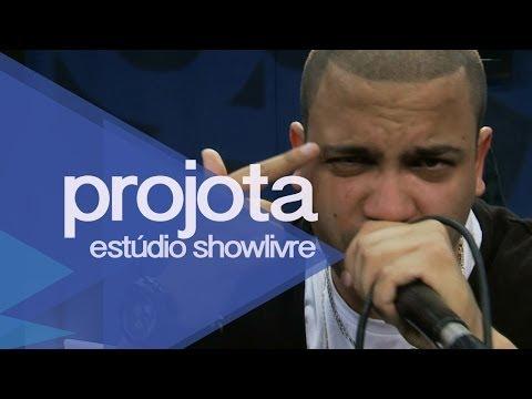 """Projota em """"O Projota vai tocar"""" no Estúdio Showlivre 2013"""