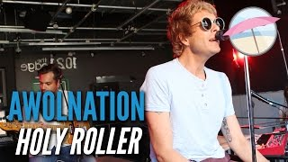 AWOLNATION - Holy Roller (Live At The Edge)