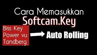 Cara Import Memasukkan Softcam Key Auto Roll Biss Tanaka Matrix Burger
