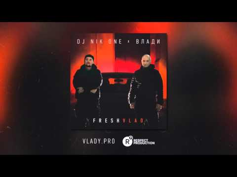 Dj Nik One X Vlady - Fresh Vlad - Mixtape