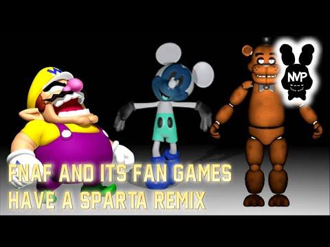 Fnaf & Its Fan Games Have A Sparta Remix video