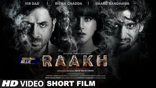 Raakh (Short Film) | Vir Das, Richa Chadha & Shaad Randhawa Bollywood Latest Movies