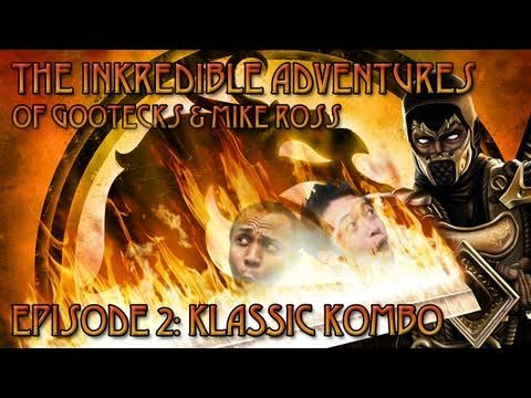 The InKredible Adventures of Gootecks & Mike Ross Ep. 2: KLASSIC KOMBO (Mortal Kombat 9 Gameplay)