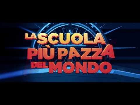 LA SCUOLA PIU' PAZZA DEL MONDO - Trailer - DAL 27 FEBBRAIO AL CINEMA