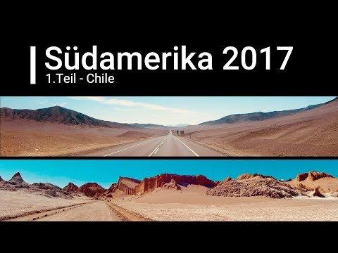 Südamerika 2017 1. Teil - Chile