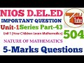 504 NIOS D.EL.ED IMPORTANT QUESTION SERIES PART- 43 | BLOCK-1 | COURSE- 504 || TEJ  TUBE