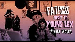 FATwan - Young Lex (Single Woles) Reaction Video