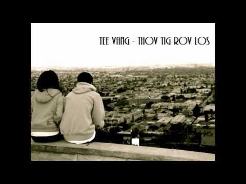 Tee Vang - Thov Tig Rov Los