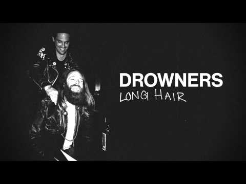 Drowners - Long Hair (official) video