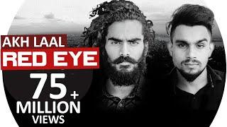 Red Eye | Akh Laal | JS RANDHAWA ft. Laji Surapuria |  Latest Punjabi Song 2019 | ViralHomies