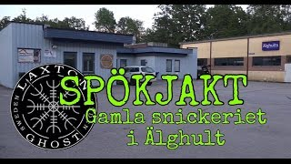 Ghost Hunt - The old carpentry factory in Älghult - LaxTon Ghost Sweden