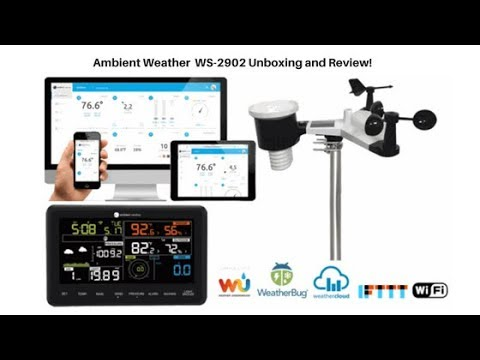 Ambient Weather WS-2902 UNBOXING and REVIEW!!!
