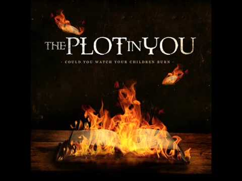 The Plot In You - Glad Youre Gone