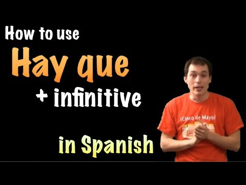 02 Spanish Lesson Hay Que Infinitive Youtube