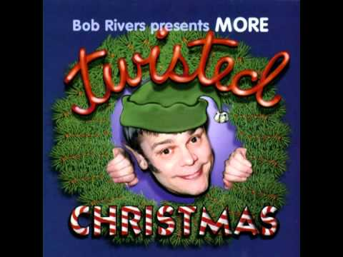 Bob Rivers More Twisted Christmas