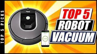 Top 5 Best Robot Vacuum 2019 - Robot Vacuum Reviews