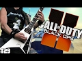 Playing Guitar on Black Ops 2 Ep. 29 - The Remix Strikes Back